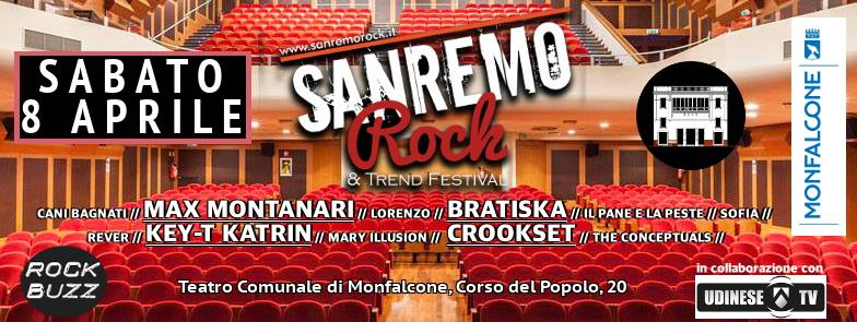 Sanremo Rock Sabato 8 Aprile 2017 Teatro Comunale di Monfalcone.
