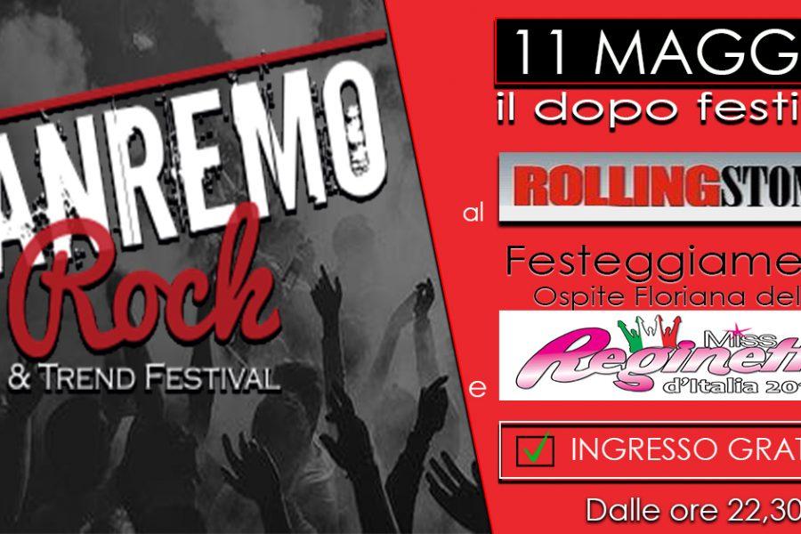 """Sanremo Rock&Miss Reginetta dall'Rolling Stones di Sanremo presentano """"Il dopo Festival"""""""
