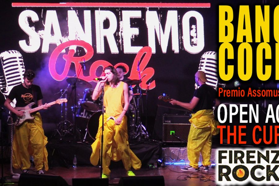 I Bangcock rappresenteranno Sanremo Rock al Firenze Rocks!